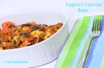 Vegetarian South Beach Diet Phase One recipe of the Month: Eggplant Caprese Bake